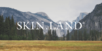 Skinland